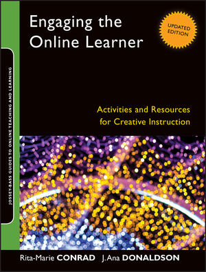 Engaging the Online Learner: Activities and Resources for Creative Instruction, Updated Edition (1118018192) cover image