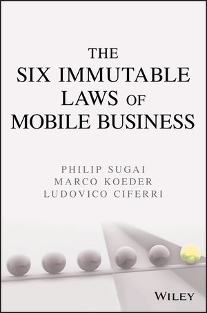 The Six Immutable Laws of Mobile Business  (1118027892) cover image
