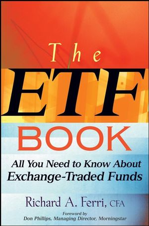 The ETF Book: All You Need to Know About Exchange-Traded Funds (1118045092) cover image