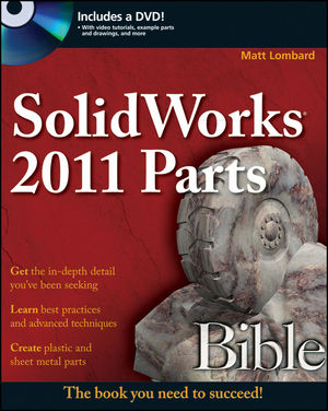 SolidWorks 2011 Parts Bible (1118088492) cover image