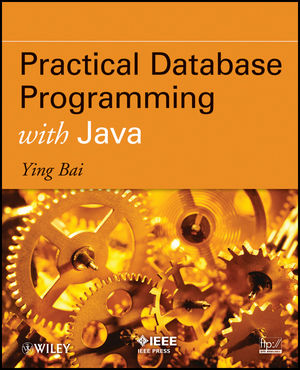 Practical Database Programming with Java (1118104692) cover image