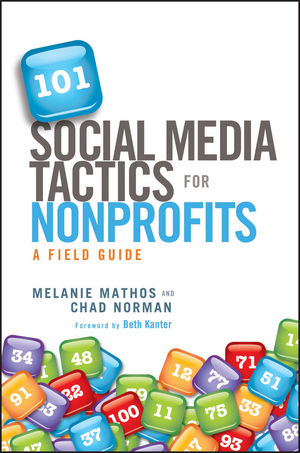 101 Social Media Tactics for Nonprofits: A Field Guide (1118218892) cover image