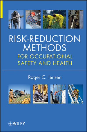 Risk Reduction Methods for Occupational Safety and Health (1118229592) cover image