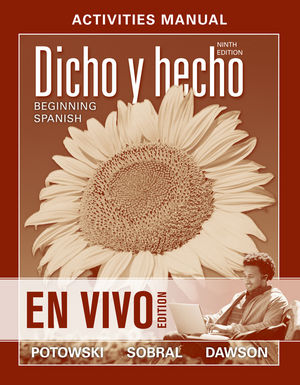 Activities Manual to accompany: Dicho en vivo: Beginning Spanish (1118296192) cover image