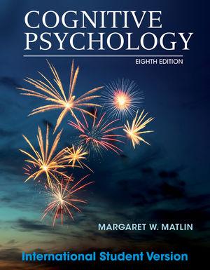 Cognitive Psychology, 8th Edition International Student Version