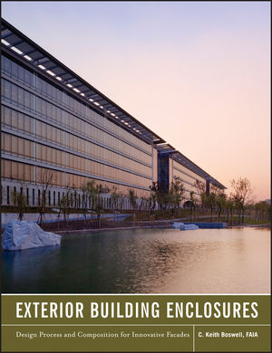 Exterior Building Enclosures: Design Process and Composition for Innovative Facades (1118332792) cover image