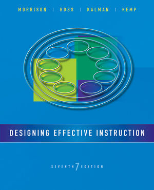 Designing Effective Instruction 7th Edition Wiley