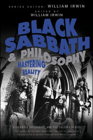 Black Sabbath and Philosophy: Mastering Reality (1118397592) cover image