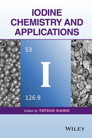 Iodine Chemistry and Applications (1118466292) cover image