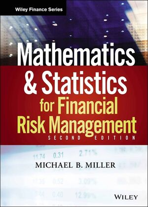 Mathematics and Statistics for Financial Risk Management, 2nd Edition