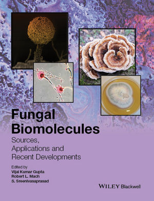 Fungal Biomolecules: Sources, Applications and Recent Developments