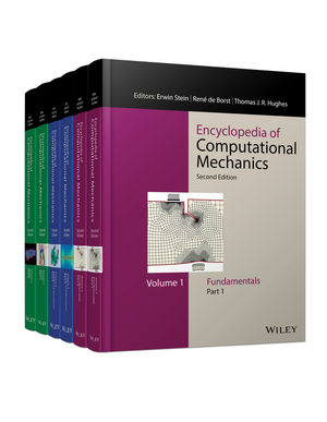 Encyclopedia of Computational Mechanics, 6 Volume Set, 2nd Edition
