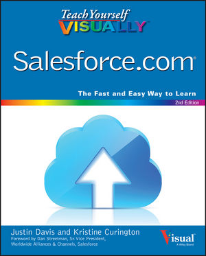 Teach Yourself VISUALLY Salesforce.com, 2nd Edition