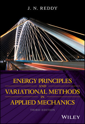 Energy Principles and Variational Methods in Applied Mechanics, 3rd Edition (1119087392) cover image