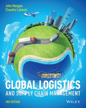 Global Logistics and Supply Chain Management, 3rd Edition (1119123992) cover image