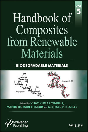 Handbook of Composites from Renewable Materials, Volume 5, Biodegradable Materials (1119223792) cover image