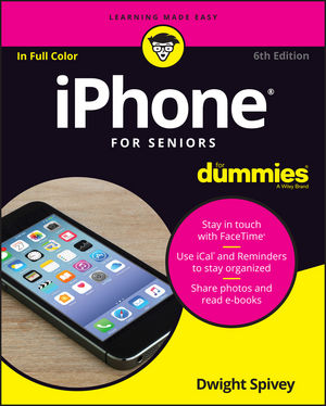 iPhone For Seniors For Dummies, 6th Edition (1119280192) cover image