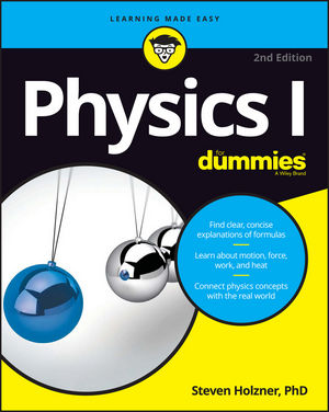 Physics I For Dummies, 2nd Edition (1119296692) cover image