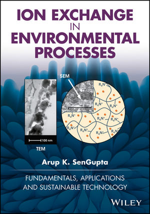 Ion Exchange in Environmental Processes: Fundamentals, Applications and Sustainable Technology (1119421292) cover image