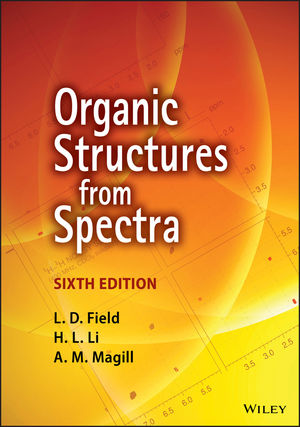 Organic Structures from Spectra, 6th Edition