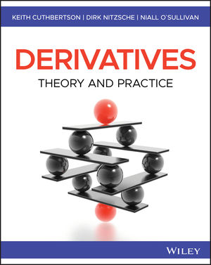 Derivatives: Theory and Practice, 1st Edition