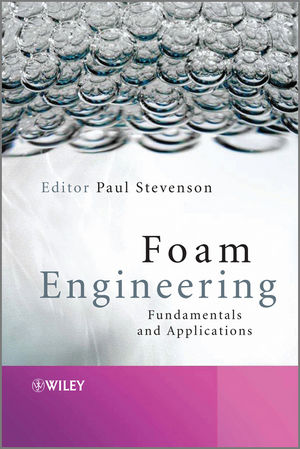 Foam Engineering: Fundamentals and Applications (1119961092) cover image