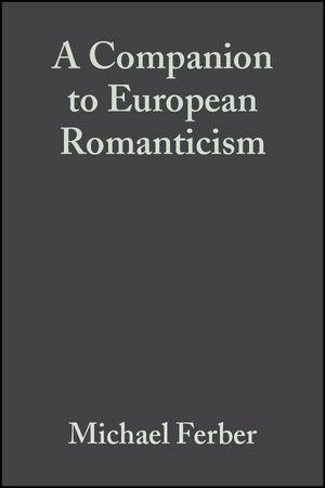 A Companion to European Romanticism (1405110392) cover image