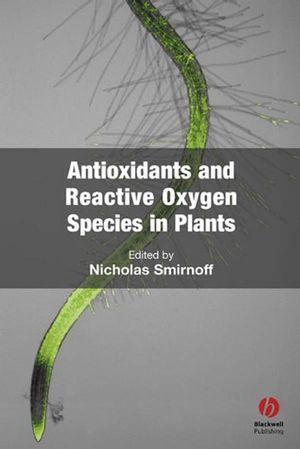 Antioxidants and Reactive Oxygen Species in Plants