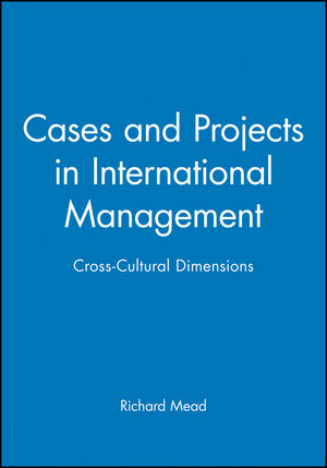 Cases and Projects in International Management: Cross-Cultural Dimensions (1557868492) cover image