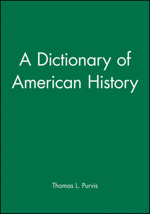 A Dictionary of American History