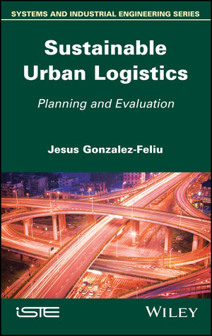 Sustainable Urban Logistics: Planning and Evaluation