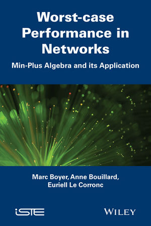 Worst-case Performance in Networks: Min-Plus Algebra and its Application