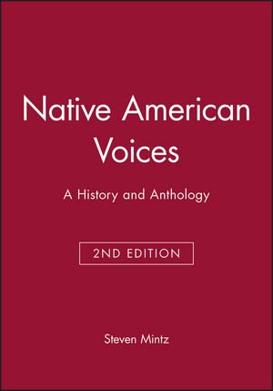 Native American Voices: A History and Anthology, 2nd Edition