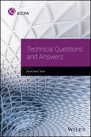 AICPA Technical Questions and Answers, 2018