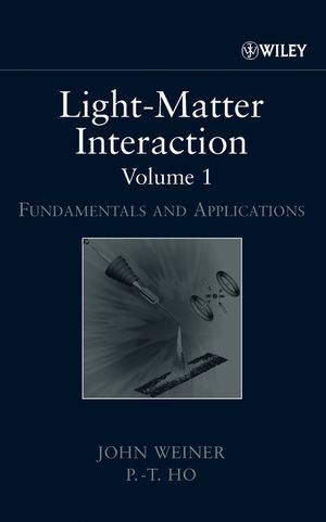 Light-Matter Interaction, Volume 1: Fundamentals and Applications