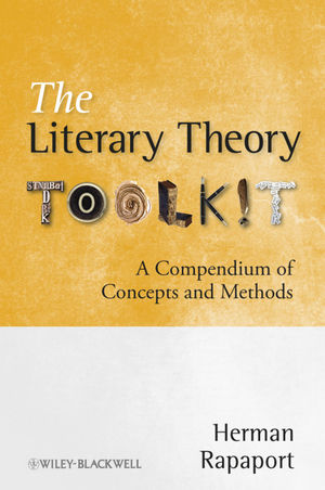 The Literary Theory Toolkit: A Compendium of Concepts and Methods (EHEP002292) cover image