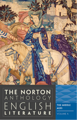 The Norton Anthology of English Literature, Volume A: The Middle Ages, 9th Edition