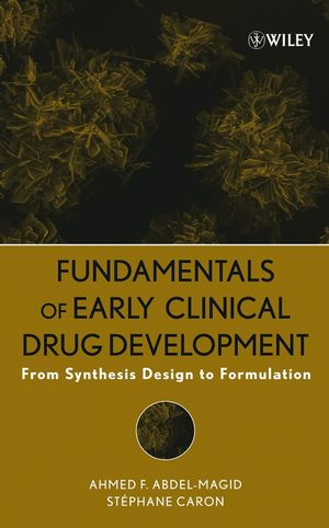 Fundamentals of Early Clinical Drug Development: From Synthesis Design to Formulation (0470043393) cover image