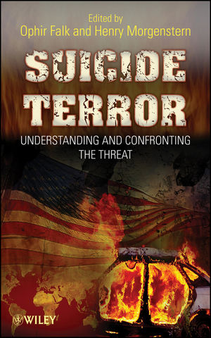 Suicide Terror: Understanding and Confronting the Threat (0470087293) cover image