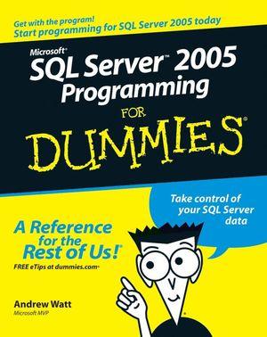 Microsoft SQL Server 2005 Programming For Dummies