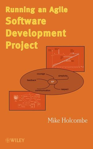 Running an Agile Software Development Project (0470136693) cover image