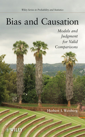 Bias and Causation: Models and Judgment for Valid Comparisons (0470286393) cover image