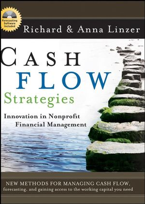 Cash Flow Strategies: Innovation in Nonprofit Financial Management (0470454393) cover image