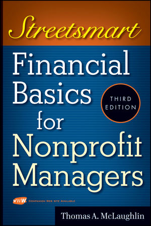 Streetsmart Financial Basics for Nonprofit Managers, 3rd Edition (0470480793) cover image