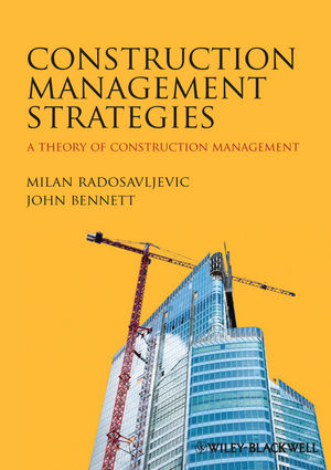 Book Cover Image for Construction Management Strategies: A Theory of Construction Management