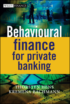 Behavioural Finance for Private Banking (0470779993) cover image