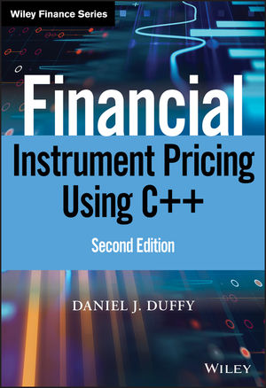 Financial Instrument Pricing Using C++, 2nd Edition