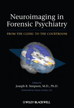 Neuroimaging in Forensic Psychiatry: From the Clinic to the Courtroom (0470976993) cover image