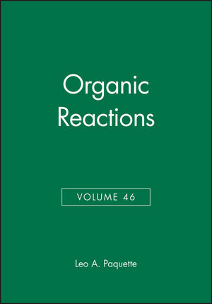 Organic Reactions, Volume 46 (0471086193) cover image