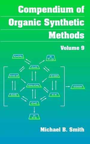 Compendium of Organic Synthetic Methods, Volume 9 (0471145793) cover image